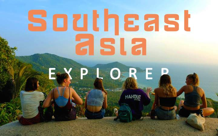 Southeast Asia Explorer - Gap Year Program